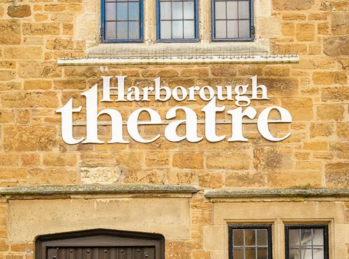 The Harborough Theatre sign on outside of the Harborough Theatre building